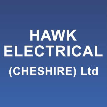 hawk electrical cheshire ltd 100 feedback electrician