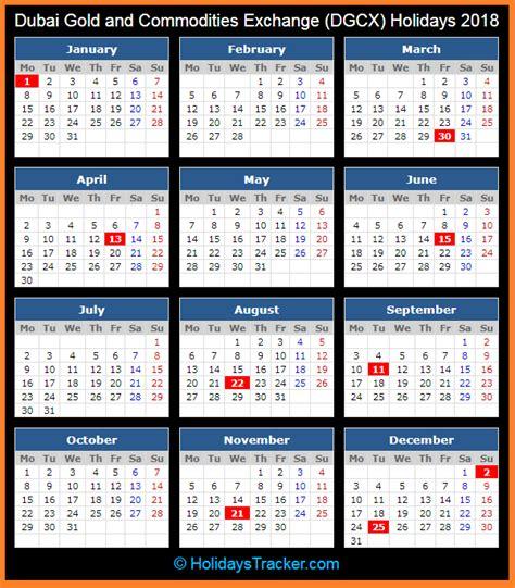 Calendar 2018 Uae Holidays Dubai Gold And Commodities Exchange Dgcx Holidays 2018