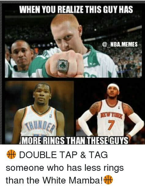 when you realize this guyhas nba memes more rings than