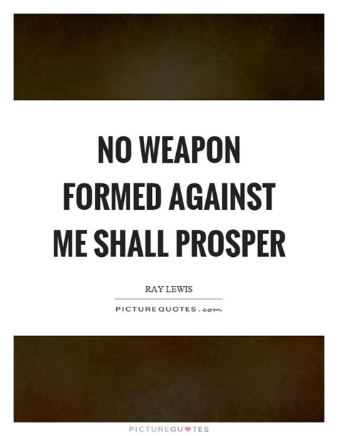 no weapon formed against me shall prosper tattoo no weapon formed against me shall prosper 187 best free
