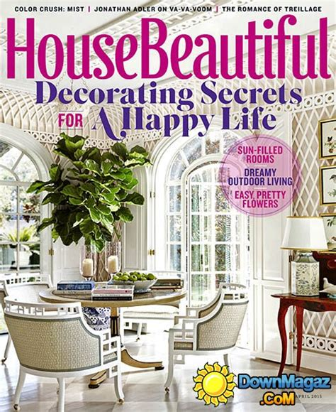 house beautiful subscription house beautiful usa april 2015 187 download pdf magazines