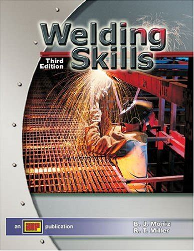 welding engineering books free cheapest copy of welding skills by b j moniz r t
