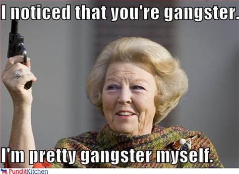Funny Gangster Meme - gangster is a state of mind randomoverload