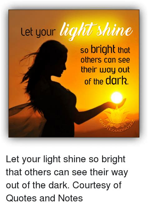 inspirational quotes about letting your light shine let your light shine quotes 100 images 11 let