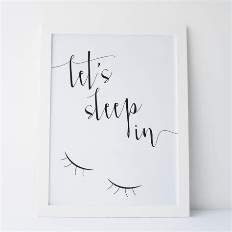 printable art uk printable art let s sleep in print black and