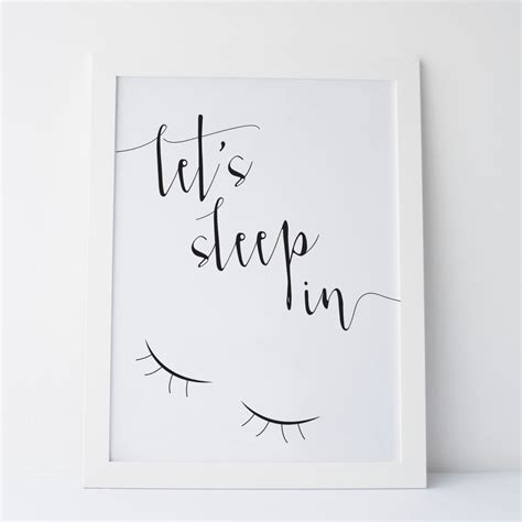 printable art tumblr printable art let s sleep in print black and