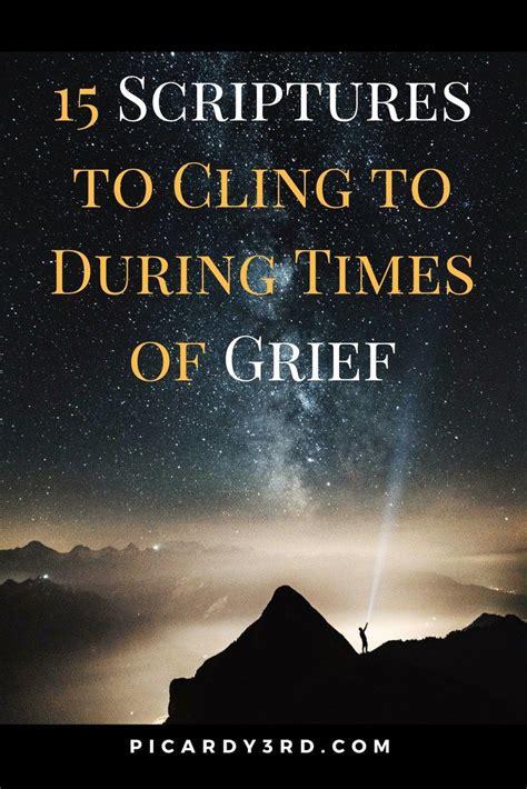 scriptures on grief and comfort best 25 grief scripture ideas on pinterest