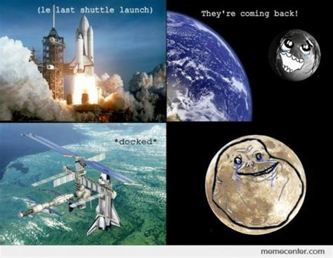 Meme Space - space shuttle memes best collection of funny space