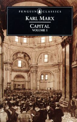 capital vol 1 a critical analysis of capitalist production by karl marx reviews discussion