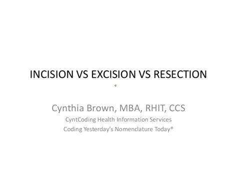 Mol Vs Mba by Incision Vs Excision Vs Resection