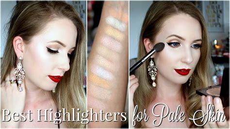 best skin best highlighters for pale skin