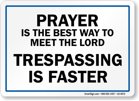 best way to meet prayer is the best way to meet the lord sign sku s2 0072