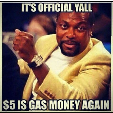 Gas Money Meme - 5 dollars is gas money again weknowmemes