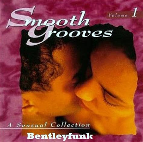 how to a the a collection volume 1 books bentleyfunk smooth grooves a collection vol 1