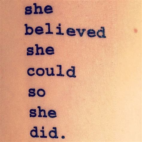 she believed she could tattoo she believed she could so she did quote