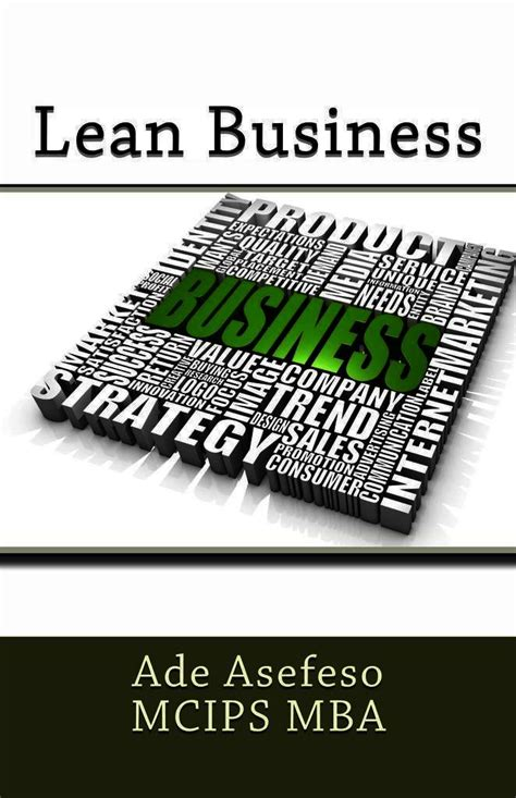 My Lean Mba by Read Lean Business By Ade Asefeso Mcips Mba Tablo