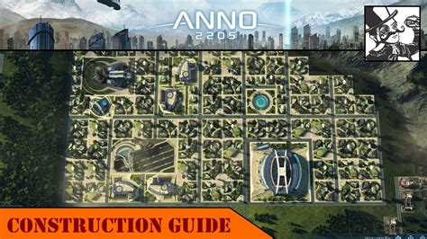 best anno anno 2205 construction guide city layouts