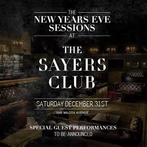 new year los angeles 2017 sayers club new years 2017 in the sayers