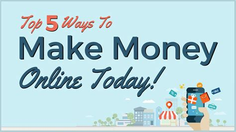 Top 5 Ways To Make Top 5 Ways To Make Money Today