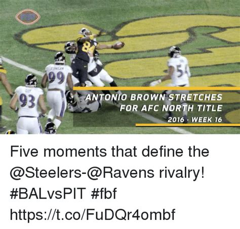 Steelers Ravens Meme - 5 jerhigan 0 cur 93 antonio brown stretches for afc north