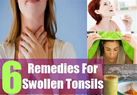 6 ways to treat swollen tonsils home remedies for