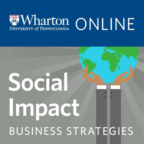 Wharton Mba Social Impact Courses by Business Strategies For Social Impact Coursera