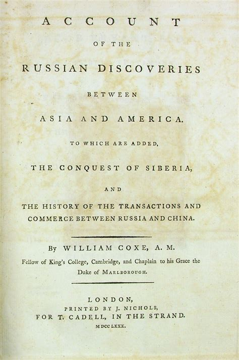 account of the russian discoveries between asia and america to which are added the conquest of siberia and the history of the transactions and commerce between russia and china classic reprint books vitus bering st s college cambridge