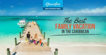 Family Cabin Vacations Caribbean All Inclusive Resorts Vacation Packages Beaches