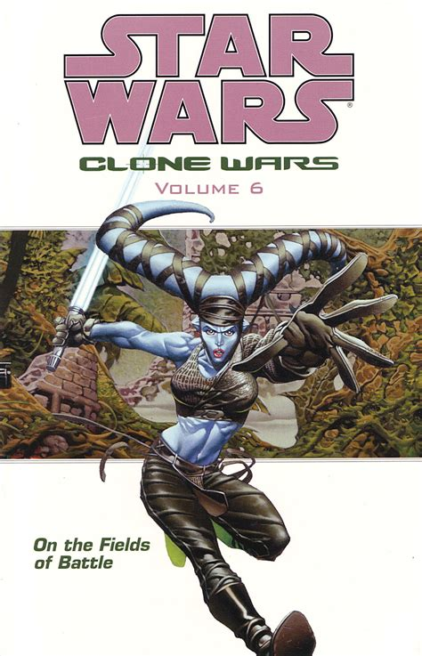 libro star wars vol 6 star wars clone wars volume 6 on the fields of battle wookieepedia fandom powered by wikia
