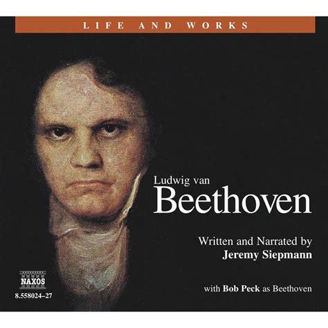beethoven biography audiobook liszt franz unabridged naxos audiobooks