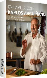 en familia con karlos 8408133667 11 libros de cocina para los chef de la casa