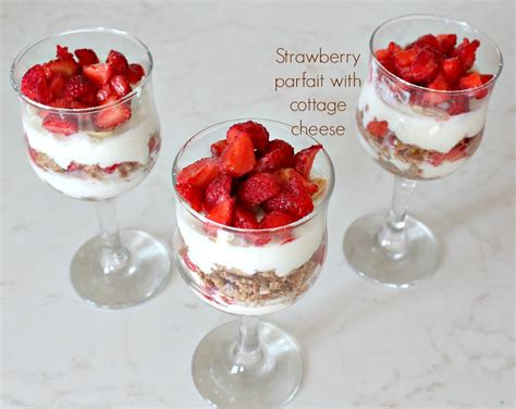 Strawberry Cottage Cheese by Strawberry Parfait With Cottage Cheese The Seaman