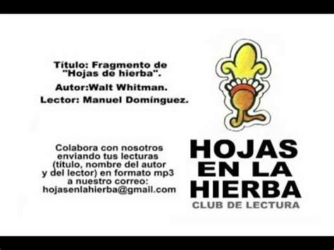 hojas de hierba 842060724x fragmento de quot hojas de hierba quot de walt whitman youtube