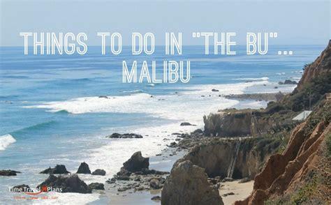 what to do in malibu things to do in malibu thatgirlcarmel