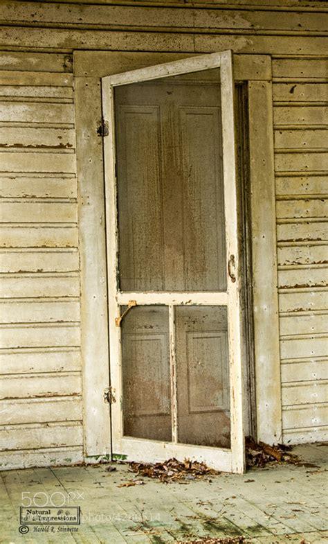 Vintage Screen Door by Photograph Screen Door By Harold Stinnette On 500px