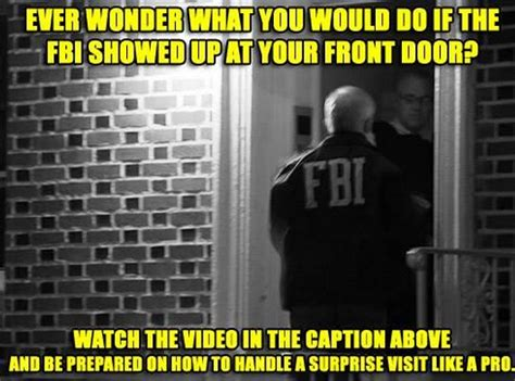 Fbi At Door by When The Fbi Knocks On Your Door You Should Handle It
