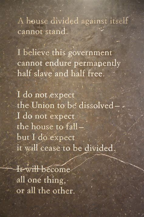 a house divided cannot stand abraham lincoln s quot a house divided against itself cannot stand quot speech carved in
