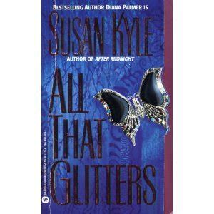 all that glitters books all that glitters by susan kyle reviews discussion