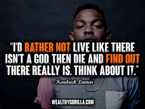 kendrick lamar quotes 60 best kendrick lamar quotes and sayings collection