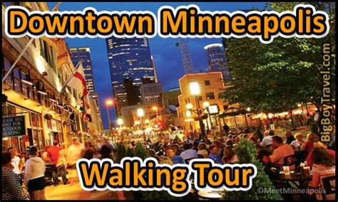 walking minneapolis downtown minneapolis walking tour bigboytravel