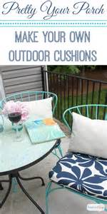 Make Your Own Patio Chair Cushions Porch Makeover Progress Diy Outdoor Chair Cushions Atta