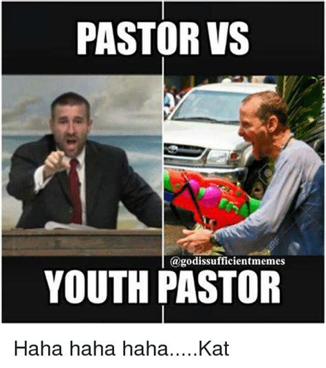 Pastor Meme - pastor vs youth pastor haha haha hahakat meme on sizzle