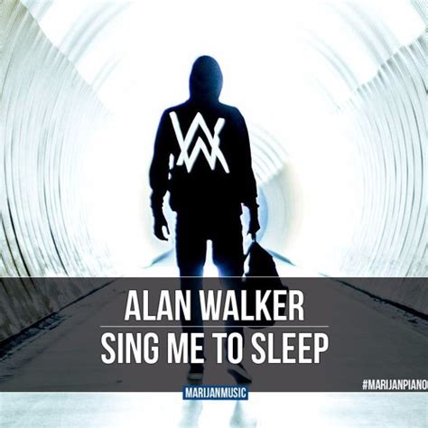 alan walker sing me to sleep download lagu alan walker sing me to sleep marijan piano