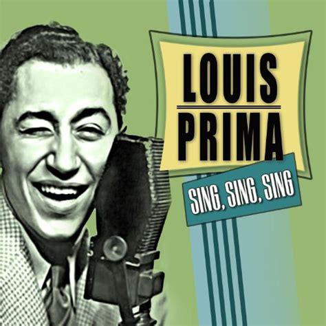 sing sing sing with a swing sing sing sing by louis prima on
