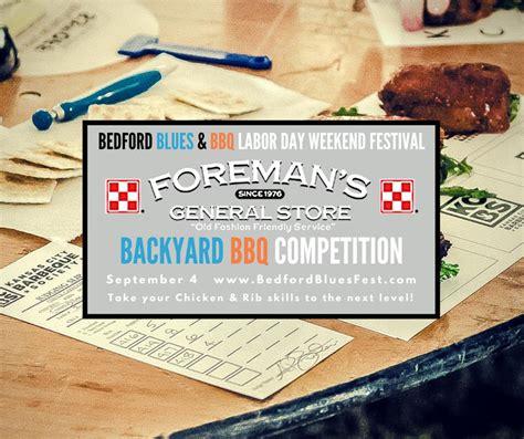Backyard Bbq 2015 Lineup Bedford Blues Bbq Festival Foreman S General Store