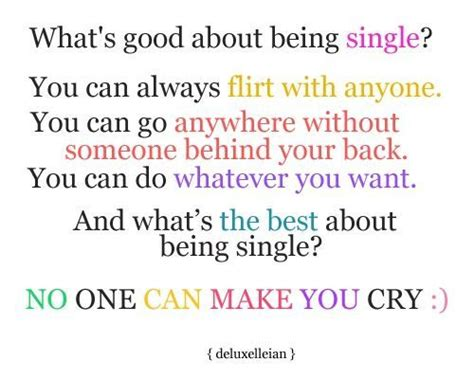 Are You Single And Loving It Or Not by Being Single Quotes Quotesgram