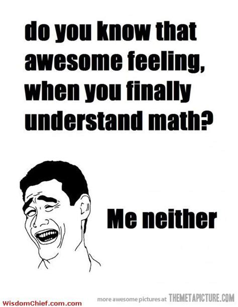 Funny Memes Quotes - 65 best maths memes images on pinterest math humor nerd