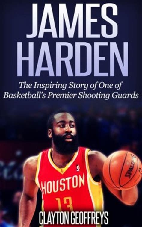 James Harden Biography Book | james harden the inspiring story of one of basketball s