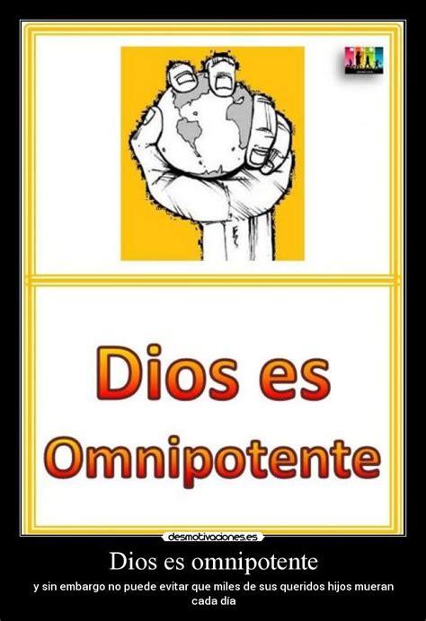 imagenes de dios omnipotente im 225 genes y carteles de ateismo pag 8 desmotivaciones