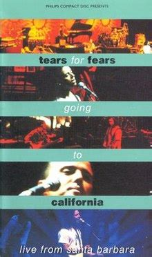 gling in california going to california tears for fears